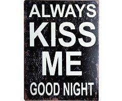KJ Collection Metallschild Always Kiss Me 26 x 35cm