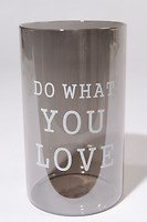 Kaemingk Windlicht Glas Do What You Love grau